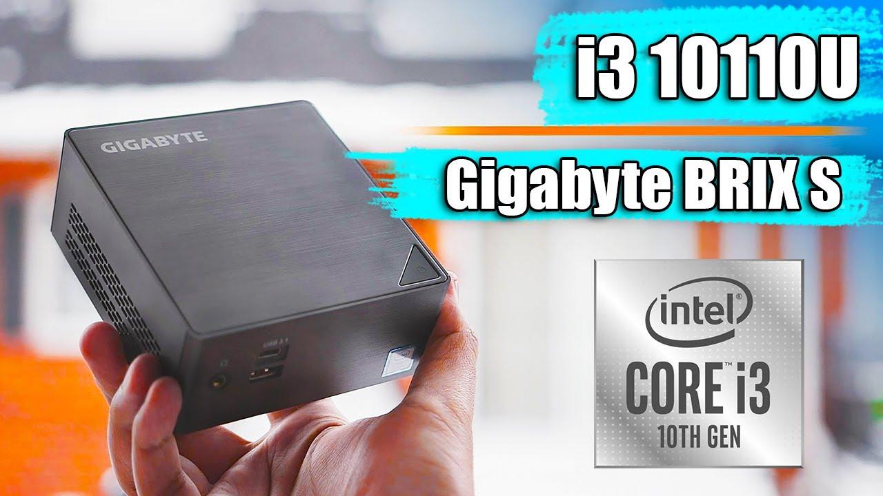 На что способен Мини ПК с i3 10110U? Обзор Gigabyte BRIX S Intel 10th Gen