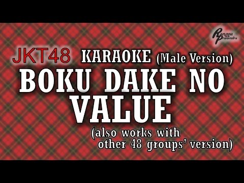 JKT48 - Boku Dake no Value KARAOKE (Male Version)