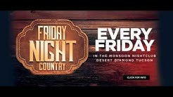 Monsoon Nite Club Country Night  Tucson    8~10~18