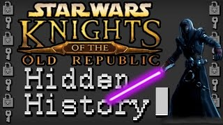 Hidden History: STAR WARS - Knights of the Old Republic