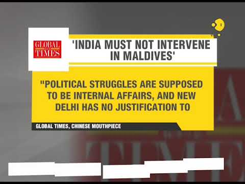 Chinese daily Global Times cautions India on Maldives