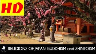 RELIGIONS of JAPAN: BUDDHISM and SHINTOISM  HD