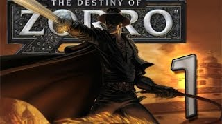 The Destiny of Zorro (Wii) Walkthrough Part 1