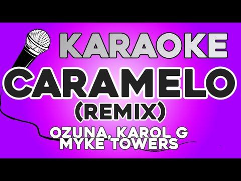 KARAOKE (Caramelo Remix – Ozuna, Karol G, Myke Towers)