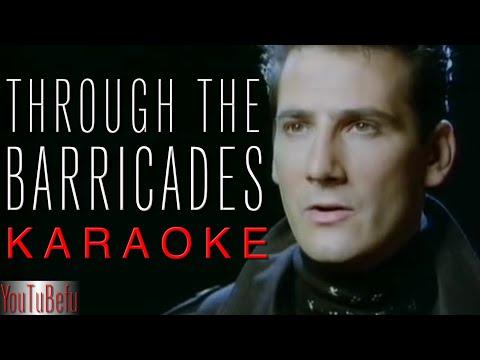 Through The Barricades (KARAOKE)