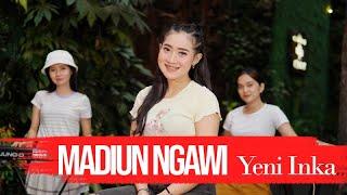 Yeni Inka - Madiun Ngawi [OFFICIAL]