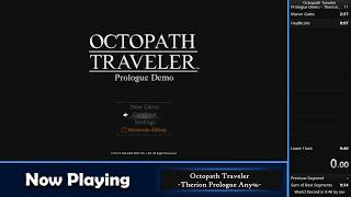 Octopath Traveler - Prologue Demo : Therion Any% (9:24)