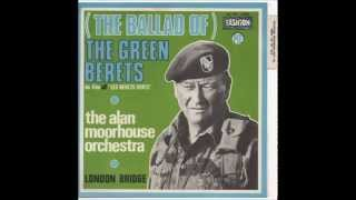 Alan Moorhouse Orchestra The Ballade Of The Green Berets