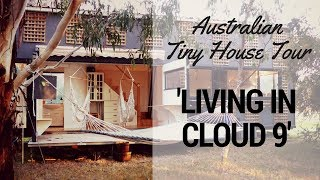 Tiny Houses Australia   Living In Cloud 9 Tour
