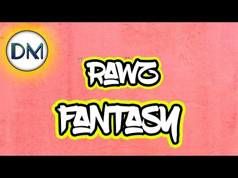 Rawz - Fantasy