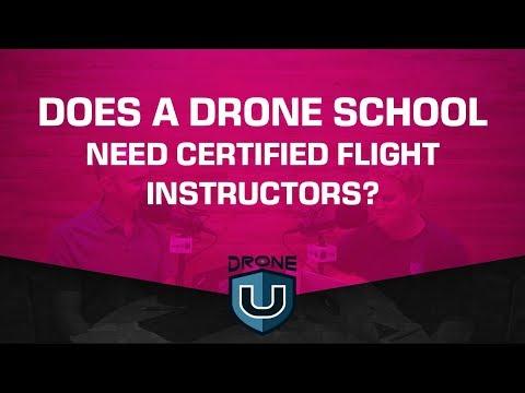 Does a Drone School Need Certified Flight Instructors?