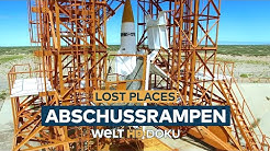 LOST PLACES - Abschussrampen | HD Doku