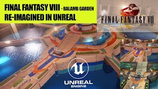 What if Final Fantasy VIII Balamb Garden was made today