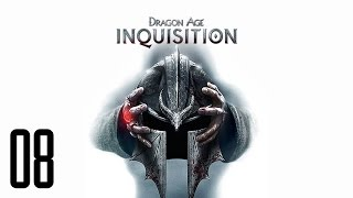 Dragon Age Inquisition - Part 8 - TOO MANY DISTRACTIONS!