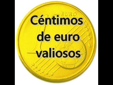 Céntimos De Euro Valiosos. Algunos Céntimos Que Valen Mucho Más De Lo Que Piensas.