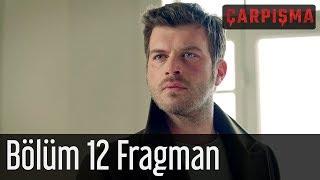 Çarpışma 12. Bölüm Fragman