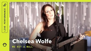 chelsea wolfe quotwe hit a wallquot live from sonos studio