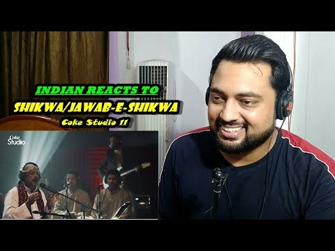 Indian Reacts to Shikwa/Jawab-e-Shikwa | Coke Studio 11 | Episode 1