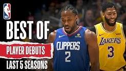 Best Of Player Debuts   Last 5 Seasons