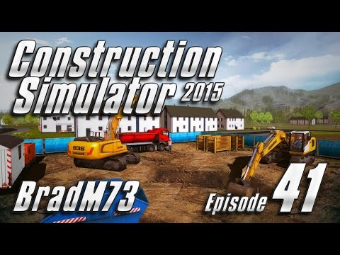 Construction Simulator 2015 - Episode 41 - Now with 1.29 patch and DLC!