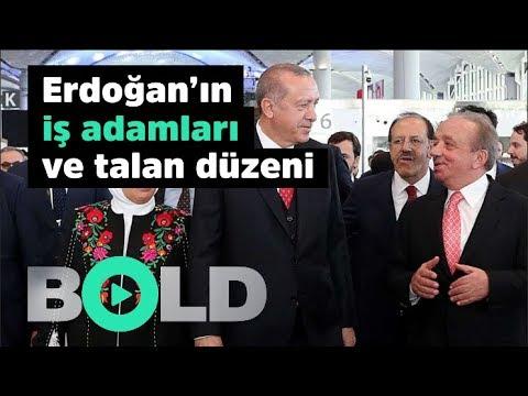 Reis'in iş adamları ve talan düzeni | Cumhurbaşkanı Erdoğan hakkında bilinmeyenler | Bold