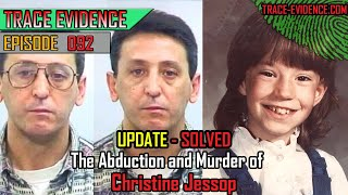 SOLVED - 092 - The Abduction and Murder of Christine Jessop
