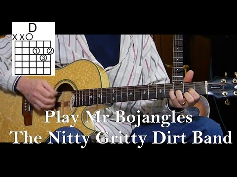 How to Play Mr Bojangles - Nitty Gritty Dirt Band - L76