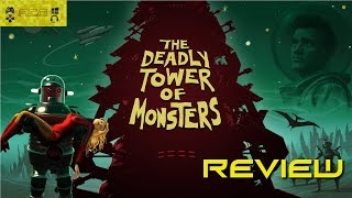 The Deadly Tower of Monsters Review