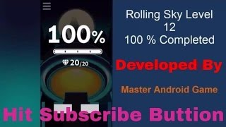 Rolling Sky Level 12 Ghost Dance || 100% Completed with All Ge…