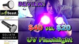 $40 vs. $20 UV Flashlight (uvBeast vs. Goliath Industry)