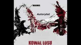 Maximus-Autorytet[Kowal Losu]