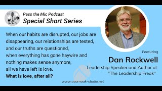 What is Love, after all? - Ep. #17 with Dan Rockwell