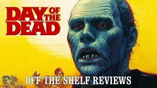 Day Of The Dead Review - Off The Shelf Reviews