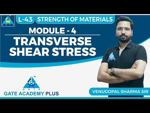 Strength Of Materials | Module 4 | Transverse Shear Stress | Lecture 43