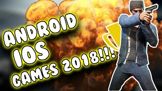 Top 5 ANDROID and IOS games 2018!!!!!