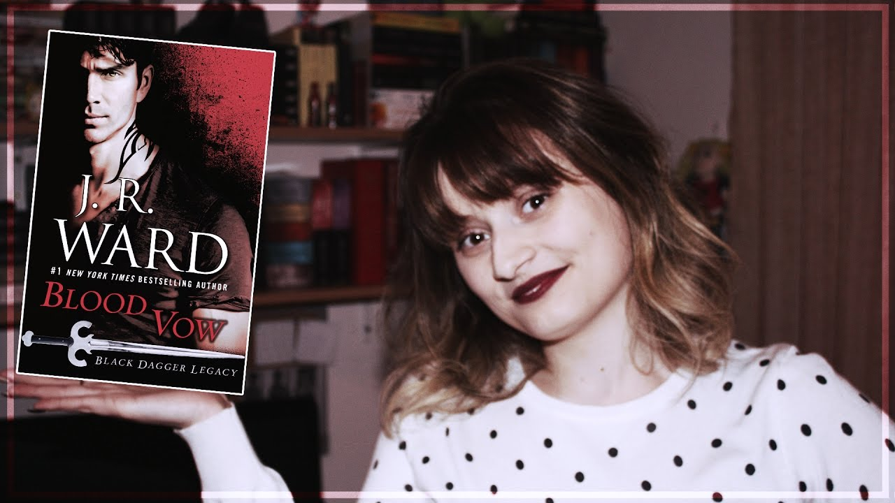 Blood Vow By J R Ward Review The Black Dagger Brotherhood Legacy