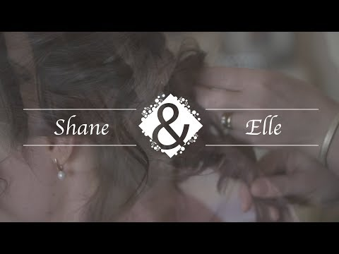 Shane & Elle's Wedding Highlight Reel