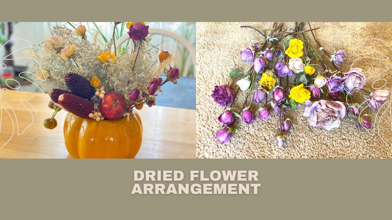 Diy Dried Flower Arrangement Table Centerpiece For Thanksgiving Youtube