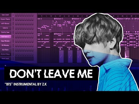 DON'T LEAVE ME 'BTS' Instrumental (FL Studio Remake)