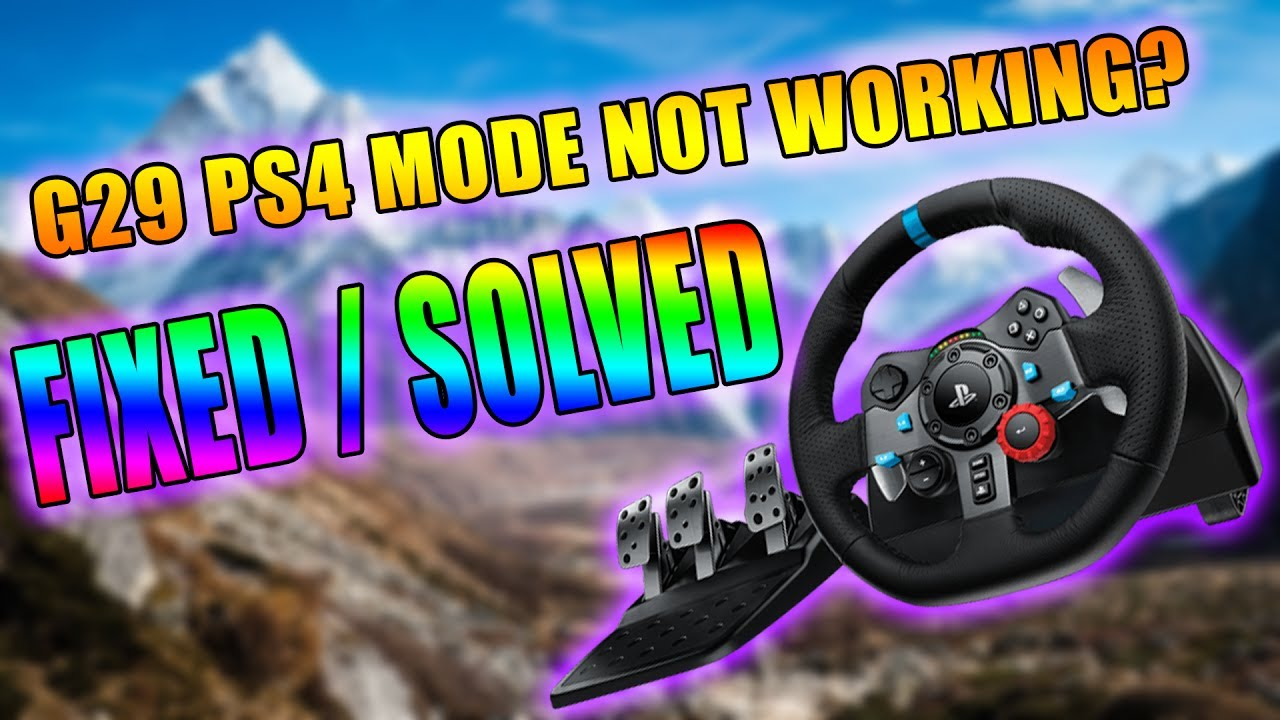 Working 2020 Logitech G29 Not Detected When In Ps4 Mode On Windows 10 Fix Solution Youtube