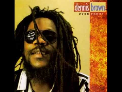 DENNIS BROWN - If You Want Me (Overproof)
