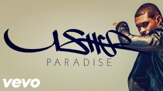 Watch Usher Paradise video