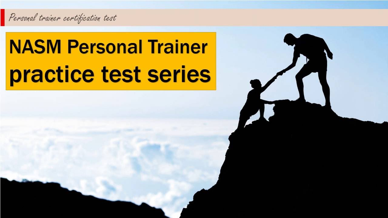 Nasm Personal Trainer Practice Test 1 Youtube