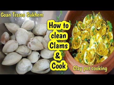 How to clean & cook fresh Clams   Goan Tisreo Sukhem   Clams Sukha  Clay pot Cooking