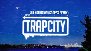 nf let you down coopex remix lyrics