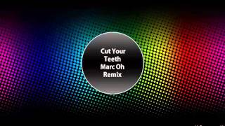 Kygo & Kyla La Grange - Cut Your Teeth (Marc Oh! Remix)