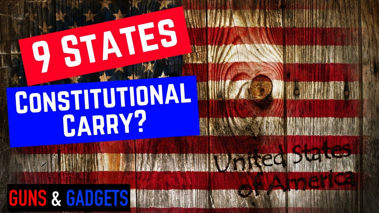 9 States Move Towards Constitutional Carry