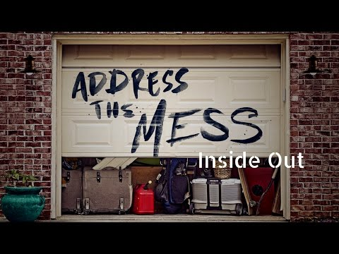 ADDRESS THE MESS | Inside Out | 1 22 17