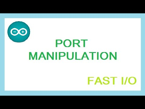 ARDUINO: Port Manipulation Tutorial