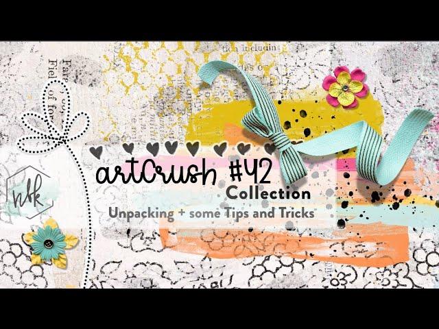 artCrush #42 Unpacking & Tips and Tricks